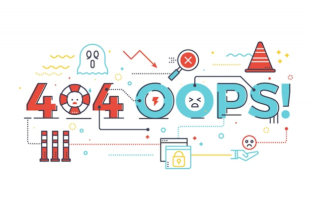 404 oops! word for internet website page not found concept lettering design illustration