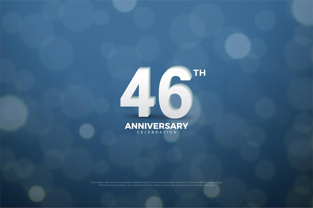 46th anniversary celebration with buble background