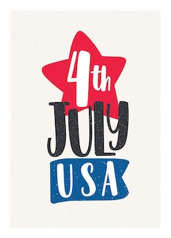 4th july holiday lettering handwritten with calligraphic font and decorated with hand drawn star.