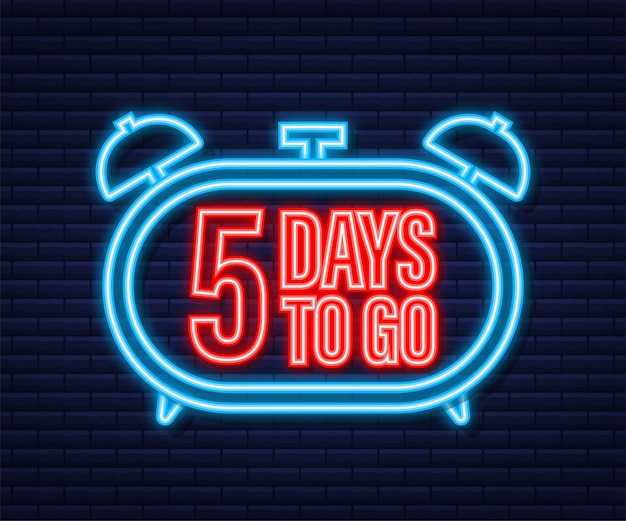 5 days to go. neon style icon. vector typographic design. vector stock illustration.