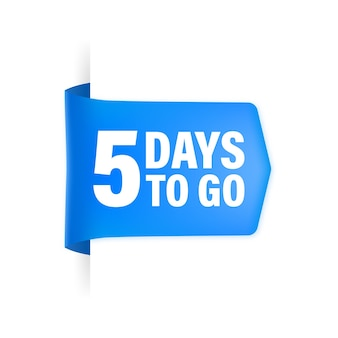 5 days to go poster in flat style.