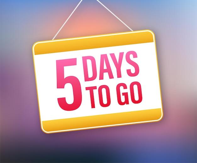 Осталось 5 дней. значок дверного знака. значок времени. посчитайте время продажи. векторная иллюстрация штока.