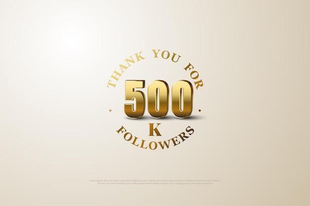 음영 처리된 금색 숫자가 있는 500k 추종자 배경