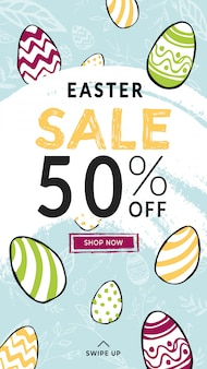 スワイプサインと[今すぐ購入]ボタンが付いた垂直ストーリーテンプレートが50%オフのイースターセール。手描き落書きスタイル色の装飾された卵とパターンの背景。幸せな光の休日ポスター。