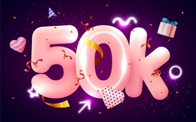50kまたは50000人のフォロワーがピンクのハート、金色の紙吹雪、ネオンサインに感謝します。