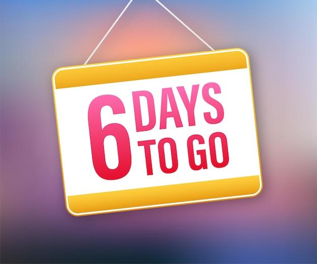 6 день, чтобы уйти. значок дверного знака. значок времени. посчитайте время продажи. векторная иллюстрация штока.