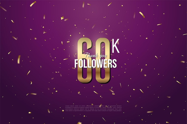 60k followers with gold numbers and gold speckled background.