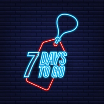 7 days to go. countdown timer. neon icon. time icon. count time sale. vector stock illustration.