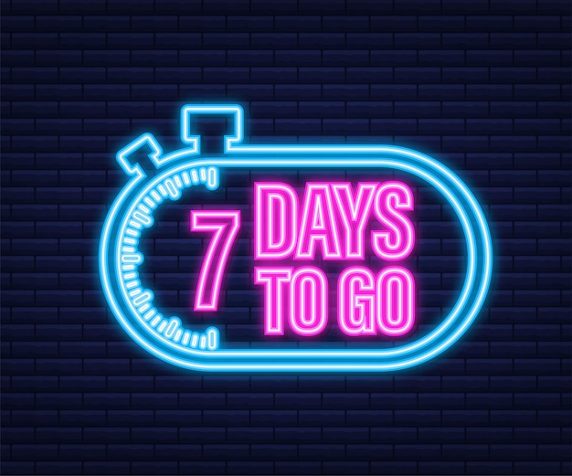 7 days to go. neon style icon. vector typographic design. vector stock illustration.