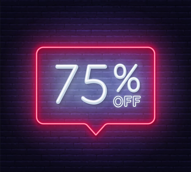 75 percent off neon sign on brick wall