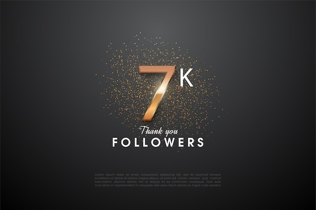 7k follower background with a glittering number in the center.