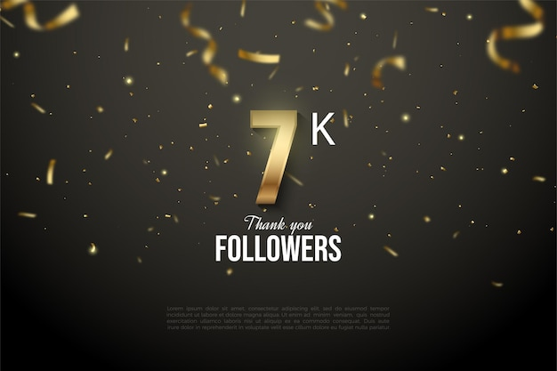7k followers background with illustrated numbers showered with gold ribbons.