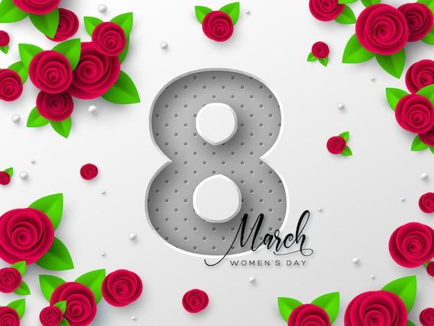 Открытка на 8 марта в международный женский день. 3d вырезка из бумаги цифра 8 с розами и листьями