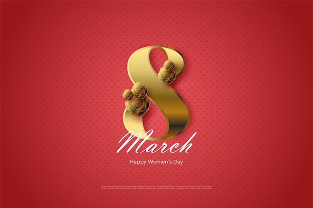 8 march with numbers and golden roses.