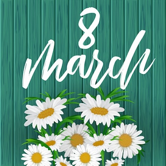 8 march. women's day greeting card with chamomile flowers
