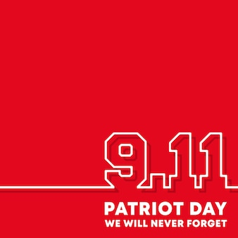 9.11 patriot day, we will never forget background.
