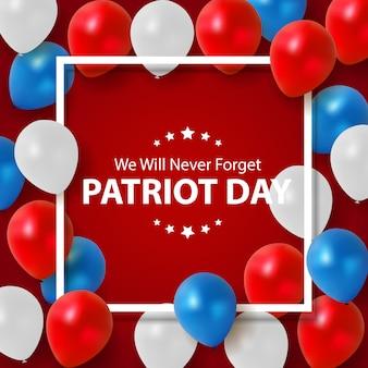 愛国者の日の背景。 9月11日のポスター。私たちは決して忘れません。