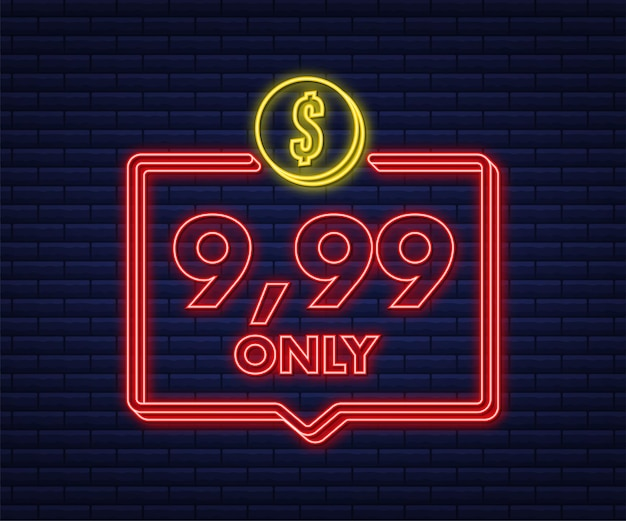 9,99 only dollars discount labels. neon icon. vector illustration.