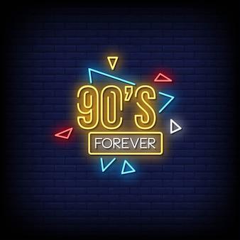 90年代の永遠のネオンサインスタイルのテキスト
