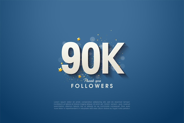 90k followers with beautiful  numbers on navy blue background.