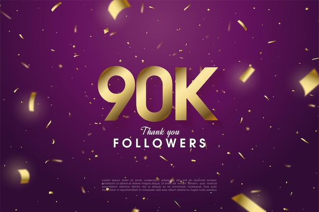 90k followers with numbers and gold paper on purple background.