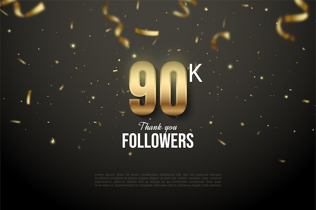 90k followers with numbers and gold ribbon drop.