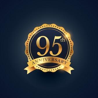 95-я годовщина этикетки праздник значок в золотой цвет