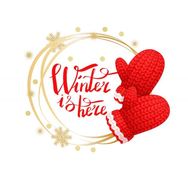 冬はここに、雪の結晶で作られた花輪、手袋