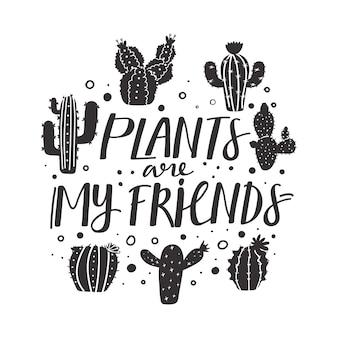 Печать с растениями мои друзья вдохновляющие текстовое сообщение.
