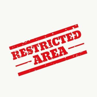 制限区域のゴム印のサインデザイン