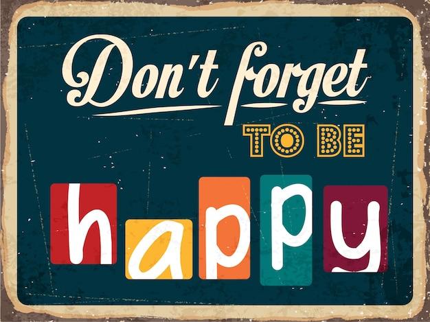 幸福についてのレトロな金属サイン