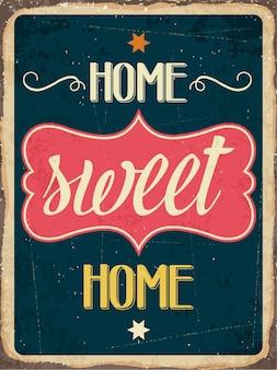 Ретро металлический знак «домашний сладкий дом»