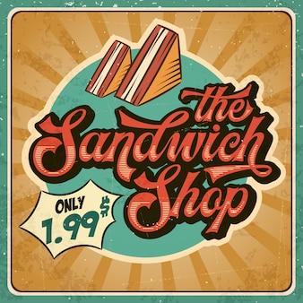 サンドイッチショップのレトロな広告レストランのサイン。ビンテージ・スタイル