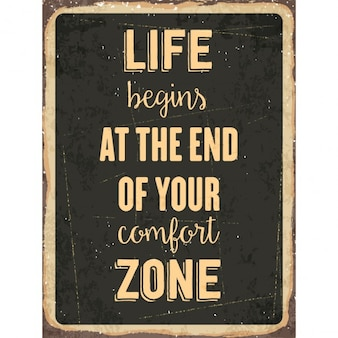 レトロな金属記号の人生はあなたの快適ゾーンの終わりに始まります
