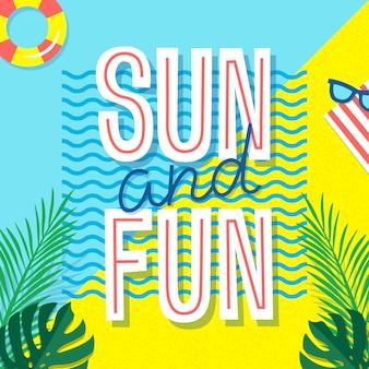 Солнце и веселье. летний постер. тропический принт с элементами текста и отдыха - пальмовых листьев, солнцезащитные очки и плавательный круг.