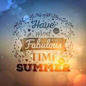 太陽のまぶしさと背景をぼかした写真に「夏で最も素晴らしい時間を過ごす」をレタリングするタイポグラフィ