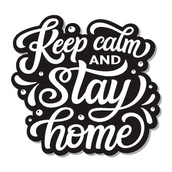 Сохраняйте спокойствие и оставайтесь дома