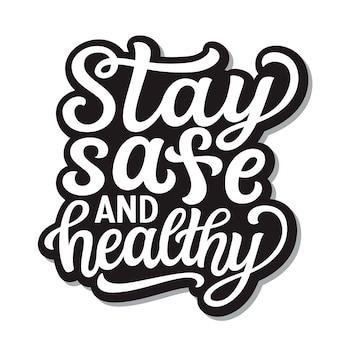 Оставайтесь безопасными и здоровыми