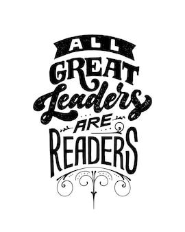 すべての偉大なリーダーは読者の引用です。