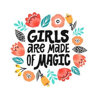 女の子は魔法で作られています-手書きのレタリング引用。