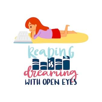 Девушка читает книгу и надписи чтение мечтает с открытыми глазами для образования и школы, изучения и литературы мультфильм иллюстрации.