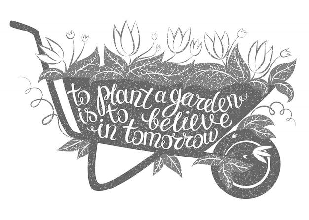 レタリング庭を植えることは明日を信じることです