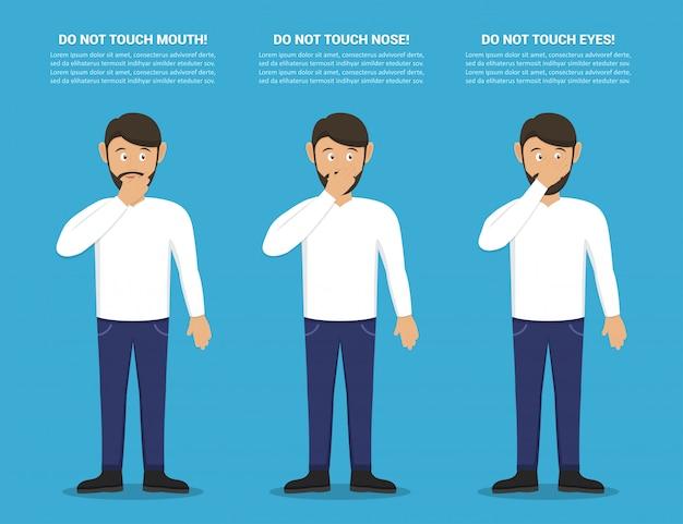 ウイルスを拾わないためのヒント。フラットなデザインの男性で口、鼻、目に触れないでください。コロナウイルスに対する予防措置