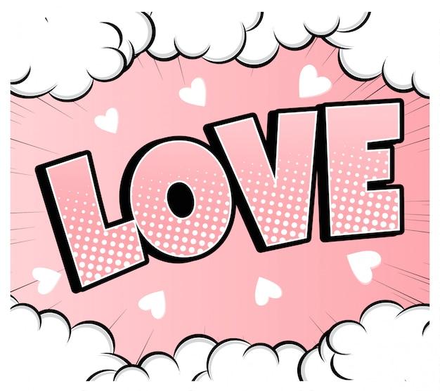Комикс пузырь форме сердца любовь поп-арт в стиле ретро. романтика и день святого валентина. люблю мультипликационный взрыв. влюбляться.
