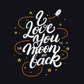 Я люблю тебя до луны и обратно рукописные надписи плакат.