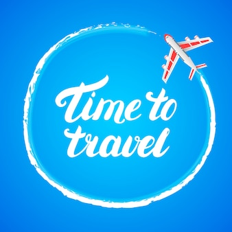 Время путешествовать стороны надписи с самолета на синем