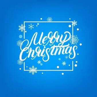 Счастливого рождества рукописные надписи дизайн. рамка с падающей сной и снежинки.