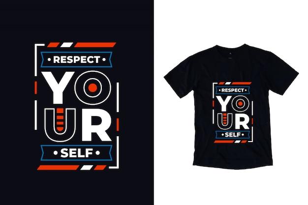 Уважай себя современная типография цитата дизайн футболки