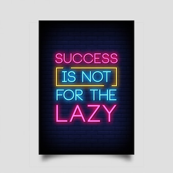 Успех не для ленивых плакатов в неоновом стиле.