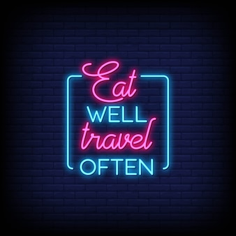 よくネオンサインで旅行する。ネオンスタイルの現代引用インスピレーションとモチベーション